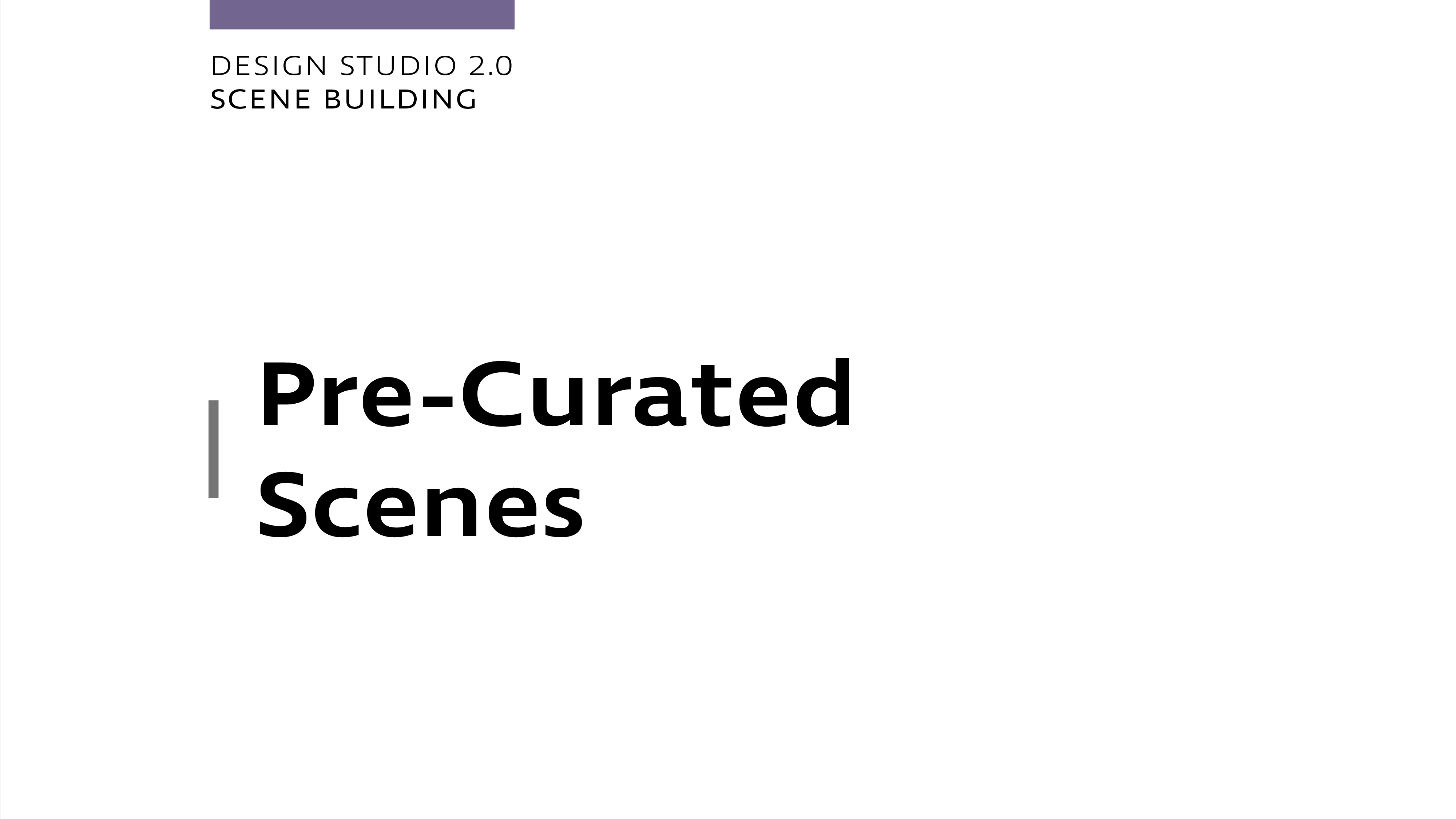 Design Studio 2.0 - Precurated Scenes