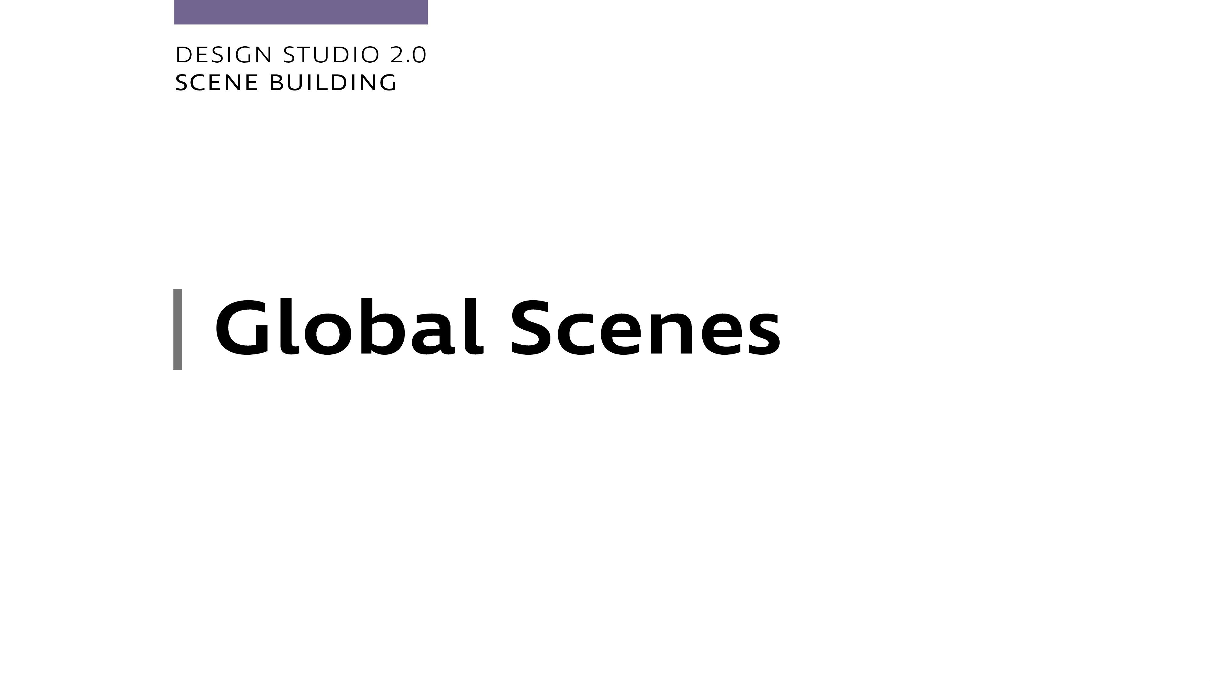 Design Studio 2.0 - Global Scenes