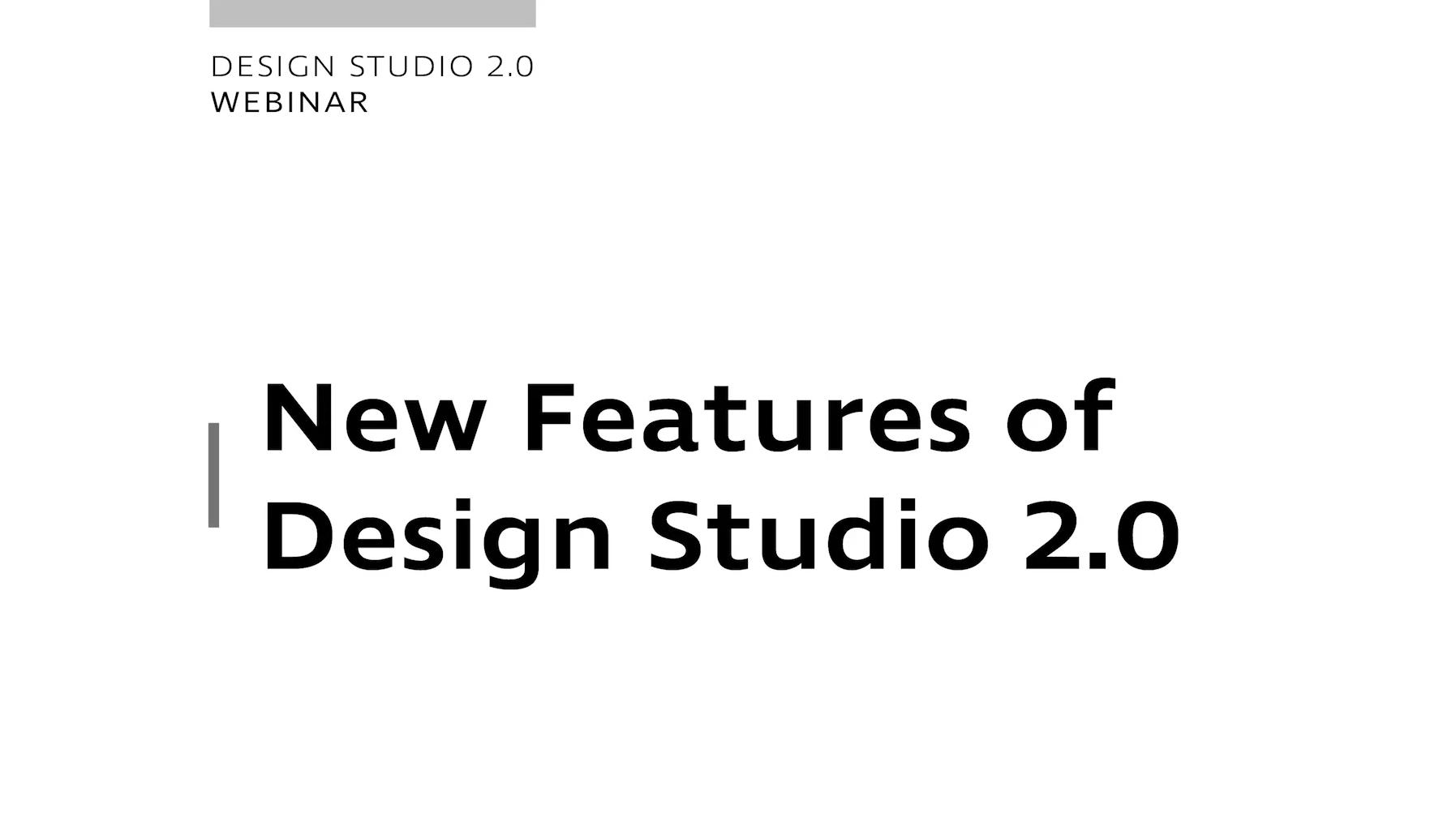 Design Studio 2.0 - New Features